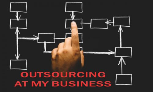 How to Make Outsourcing Work at My Business