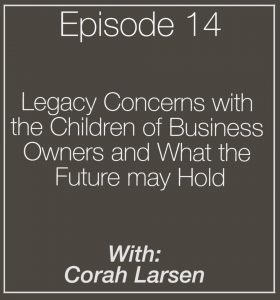 Corah Larsen Podcast