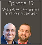 #19 with Alex Osenenko and Jordan Muela