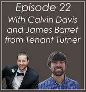 #22 James and Calvin from Tenant Turner
