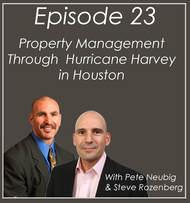 #23 Property Management Through Hurricane Harvey in Houston