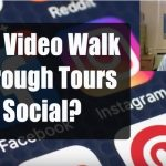 Are Video Walk Through Tours Social?