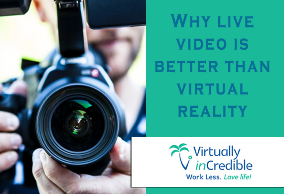 Why live video is better than virtual reality in your real estate listing