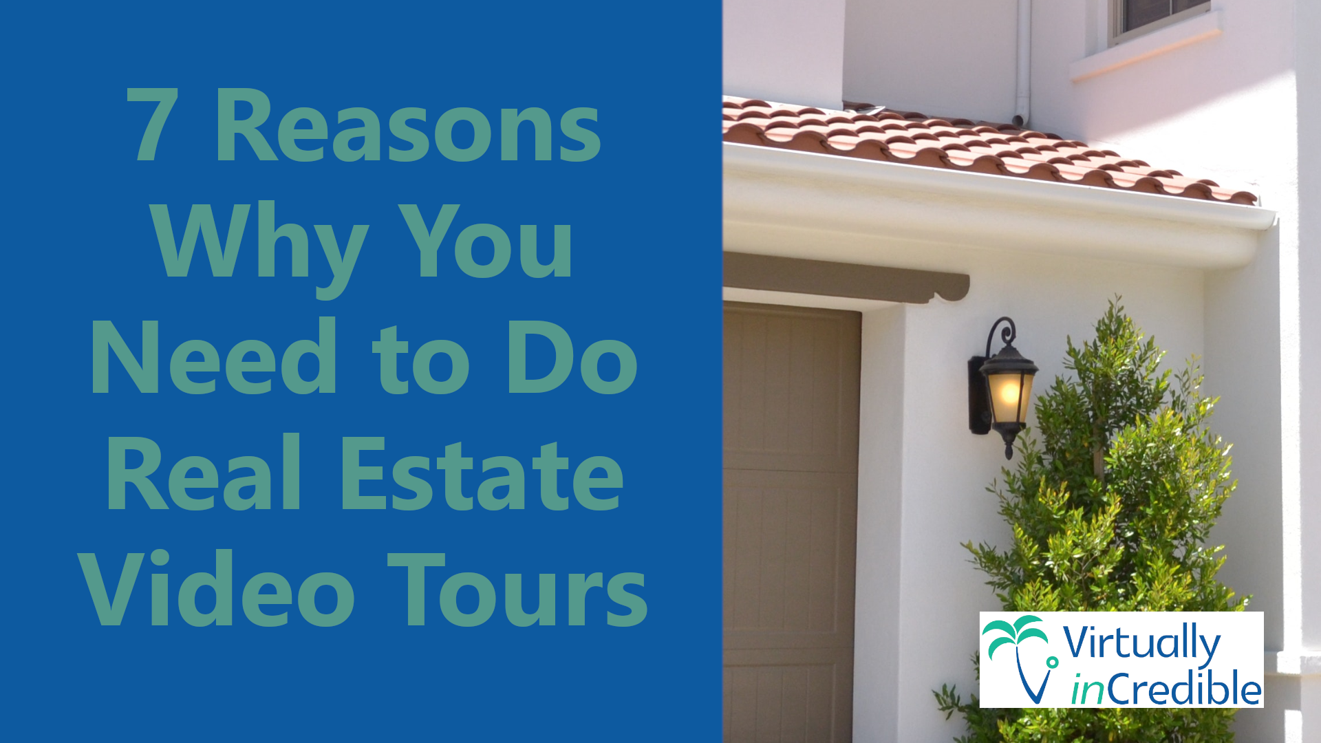 7 reasons to do video tours